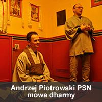Andrzej Piotrowski PSN - mowa dharmy