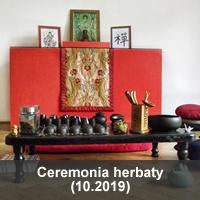 Ceremonia herbaty 10.2019